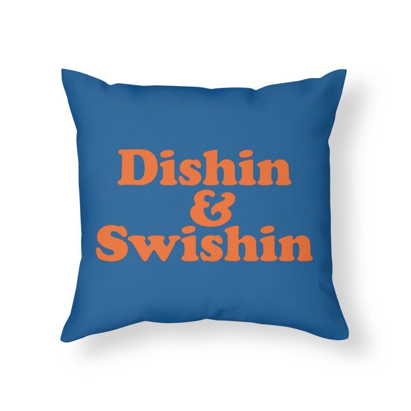 Dishin & Swishin Home Throw Pillow by Sport'n Goods Artist Shop