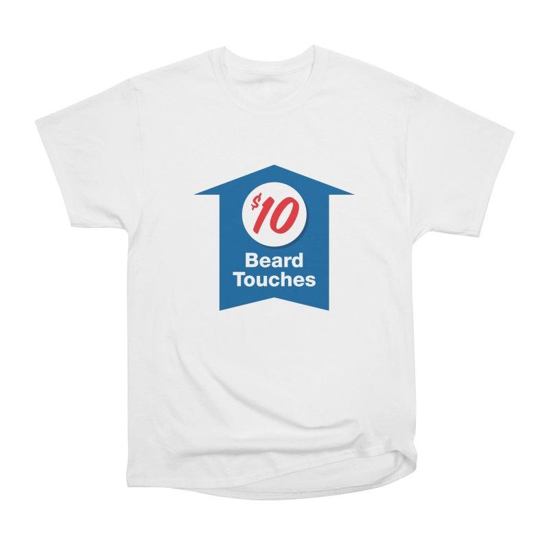 $10 Beard Touches Women's Classic Unisex T-Shirt by Sport'n Goods Artist Shop