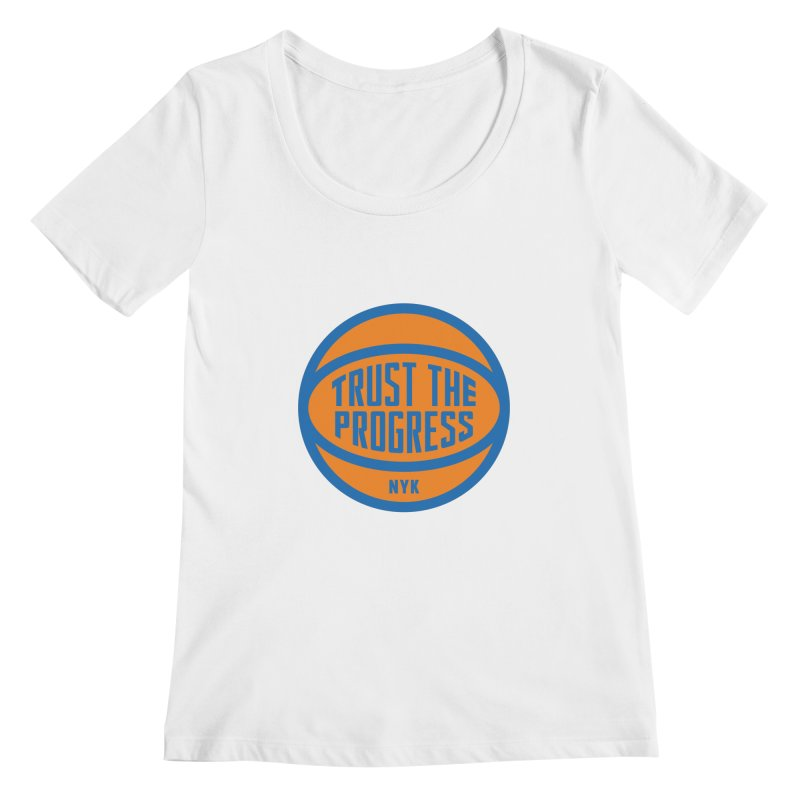 Trust The Progress Women's Scoopneck by Sport'n Goods Artist Shop
