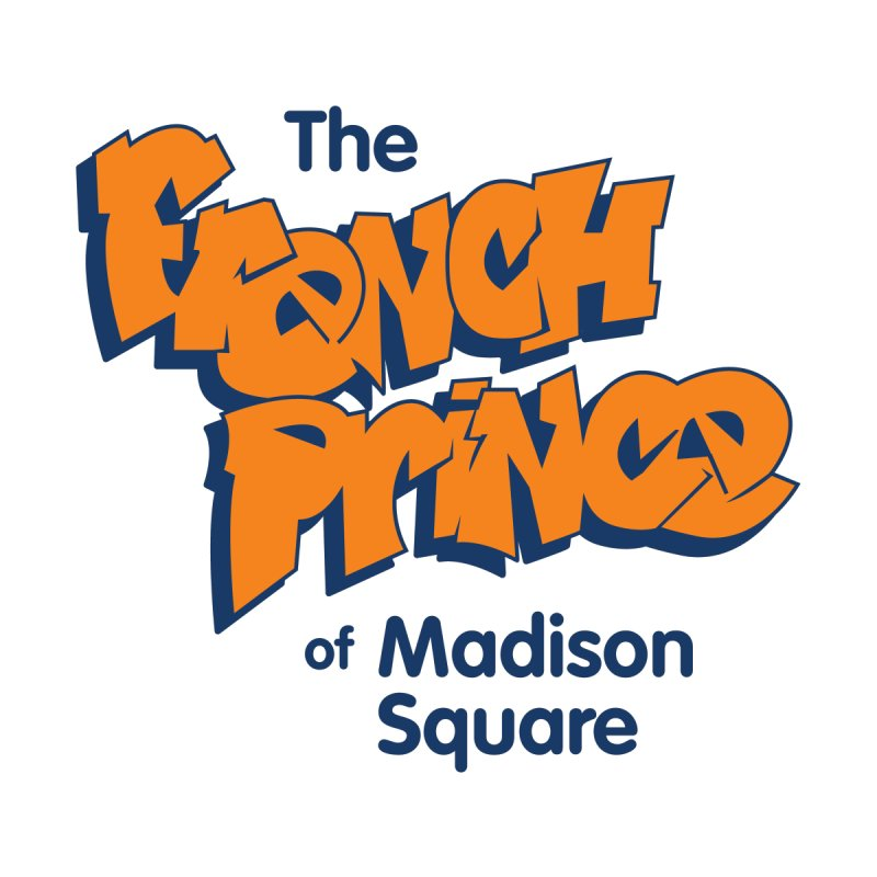 The French Prince of Madison Square by Sport'n Goods Artist Shop