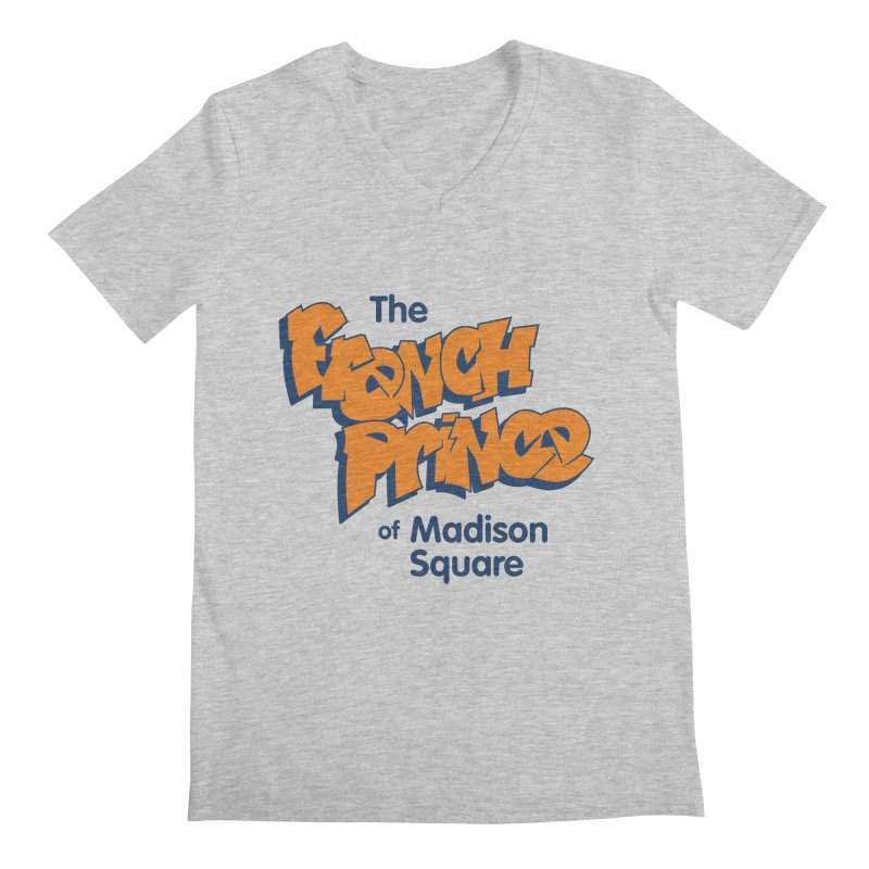 The French Prince of Madison Square Men's Regular V-Neck by Sport'n Goods Artist Shop