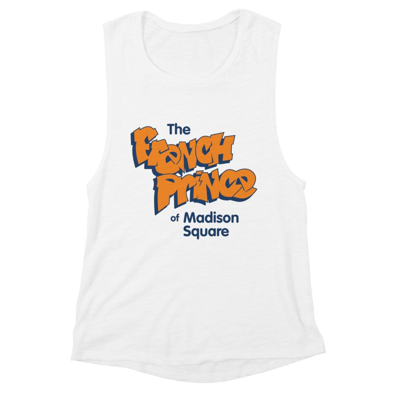The French Prince of Madison Square Women's Muscle Tank by Sport'n Goods Artist Shop
