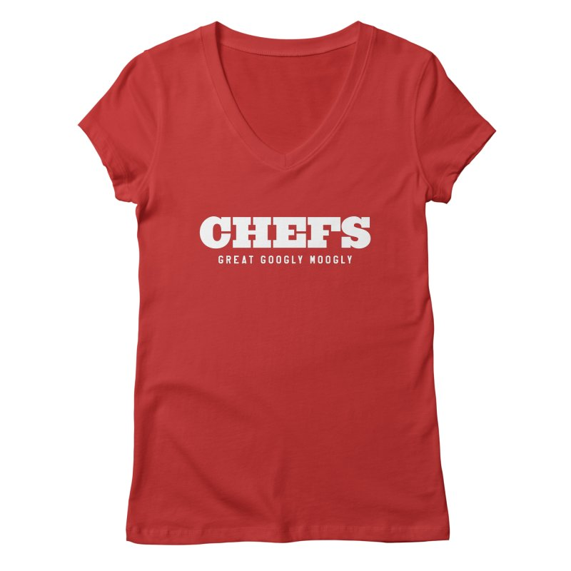 CHEFS Women's V-Neck by Sport'n Goods Artist Shop