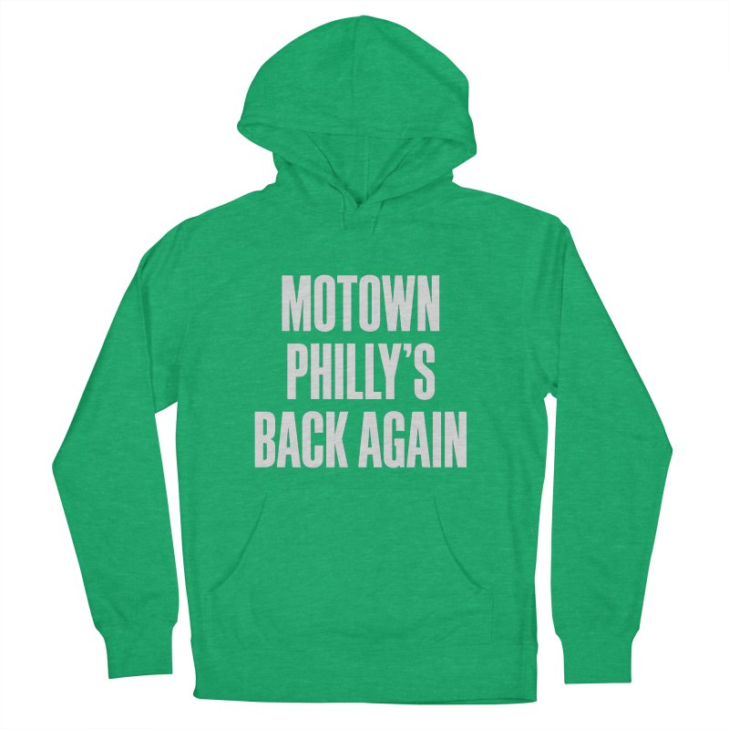 Motown Philly's Back Again Women's French Terry Pullover Hoody by Sport'n Goods Artist Shop