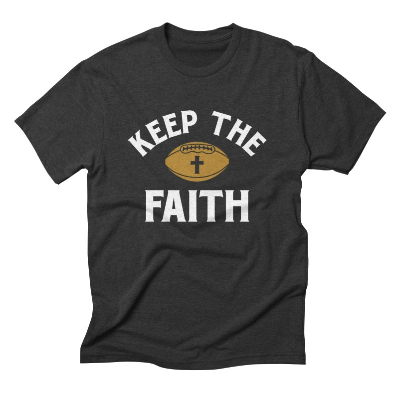 Keep The Faith in Men's Triblend T-Shirt Heather Onyx by Sport'n Goods Artist Shop