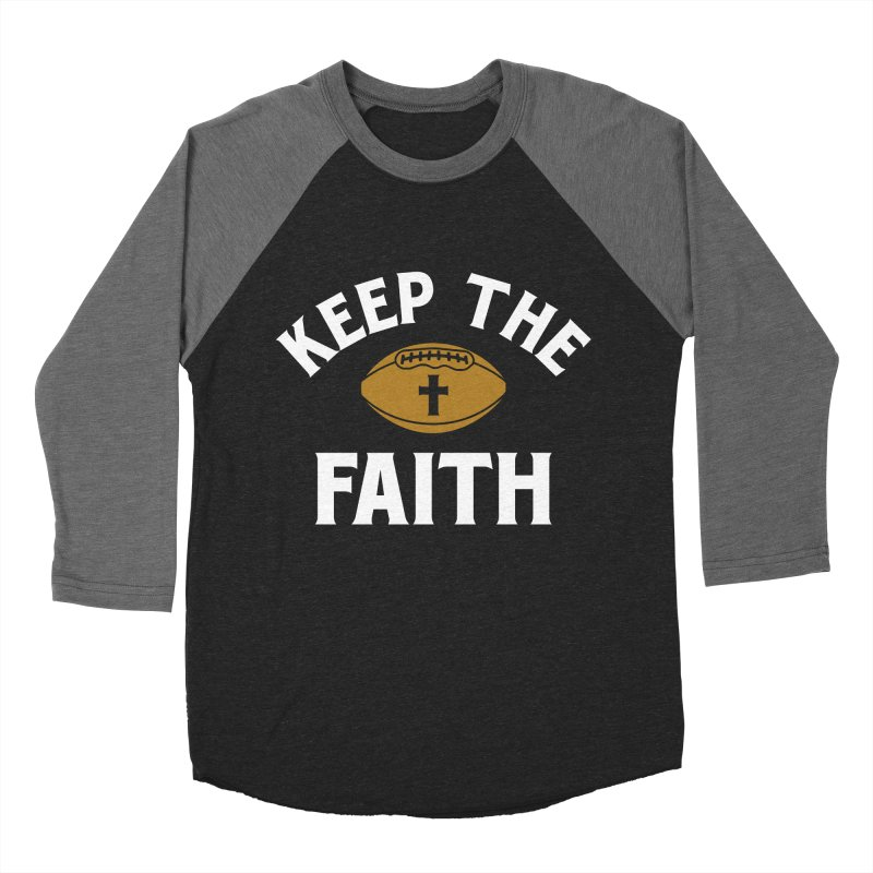 Keep The Faith Men's Baseball Triblend Longsleeve T-Shirt by Sport'n Goods Artist Shop