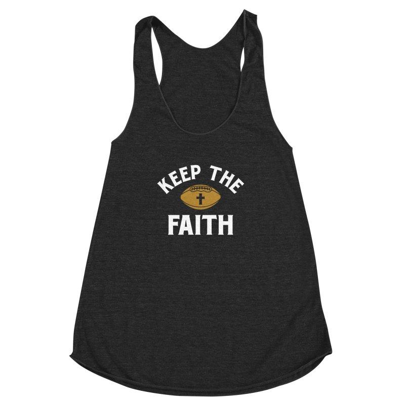 Keep The Faith Women's Racerback Triblend Tank by Sport'n Goods Artist Shop