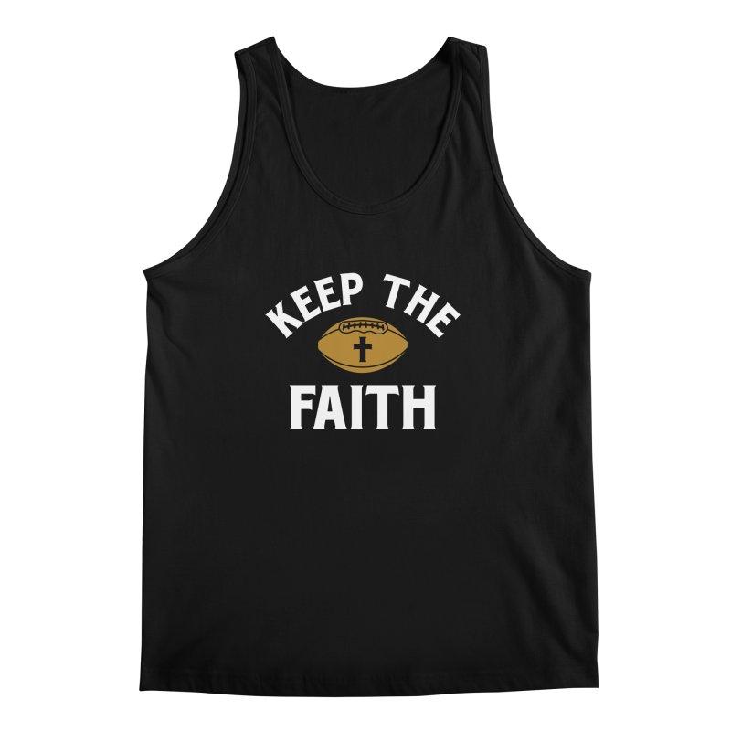 Keep The Faith Men's Regular Tank by Sport'n Goods Artist Shop