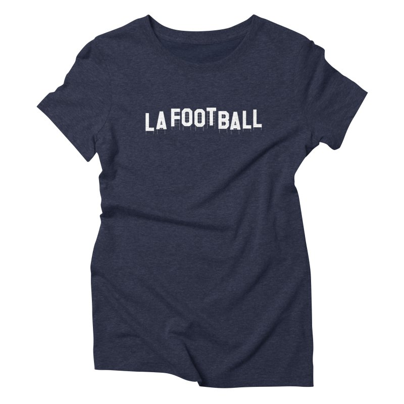 LA Football Women's Triblend T-Shirt by Sport'n Goods Artist Shop