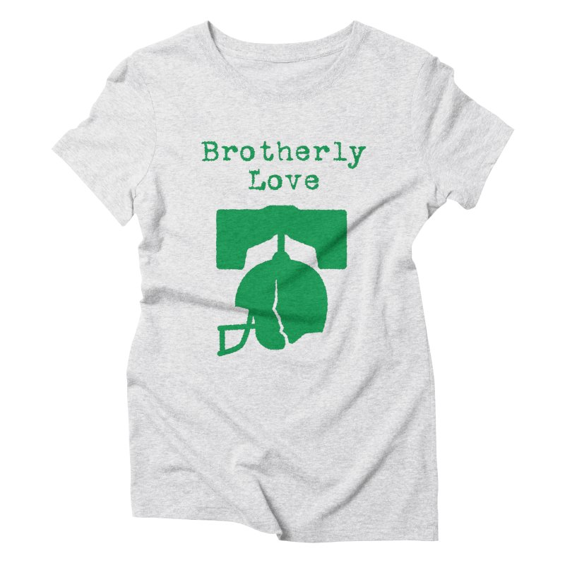 Brotherly Love Women's Triblend T-Shirt by Sport'n Goods Artist Shop