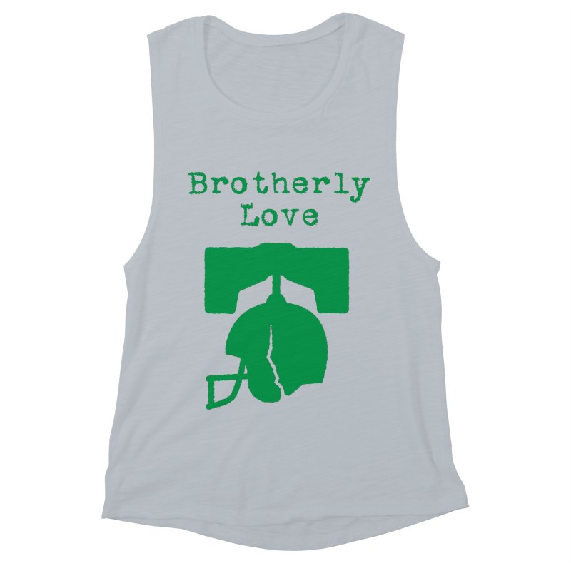 Brotherly Love Women's Muscle Tank by Sport'n Goods Artist Shop
