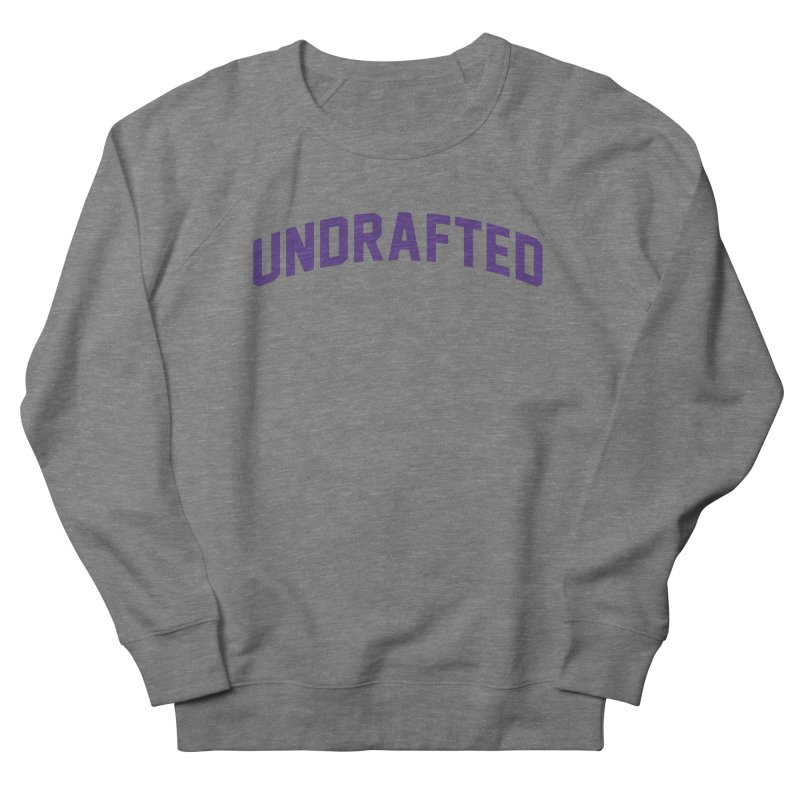 Undrafted Women's Sweatshirt by Sport'n Goods Artist Shop