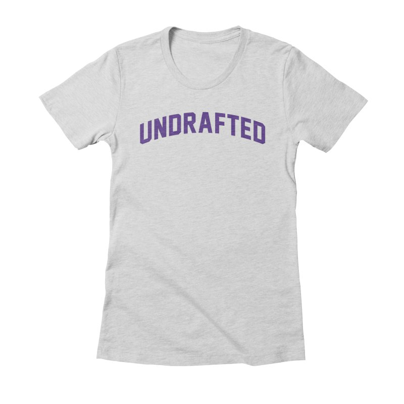 Undrafted Women's Fitted T-Shirt by Sport'n Goods Artist Shop