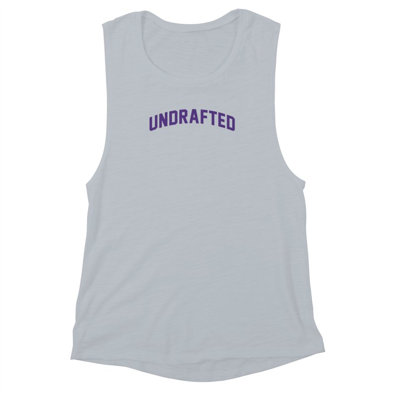 Undrafted Women's Muscle Tank by Sport'n Goods Artist Shop