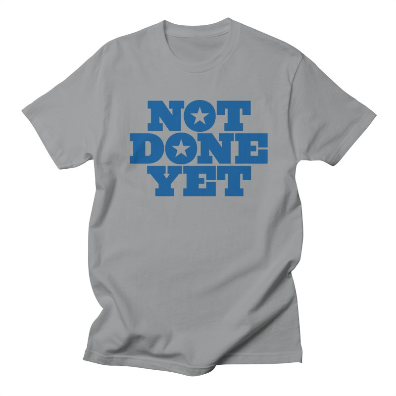 Not Done Yet in Men's T-Shirt Slate by Sport'n Goods Artist Shop