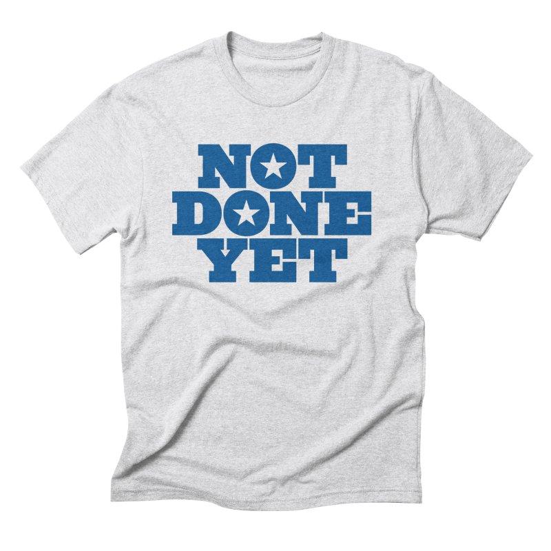 Not Done Yet Men's Triblend T-Shirt by Sport'n Goods Artist Shop