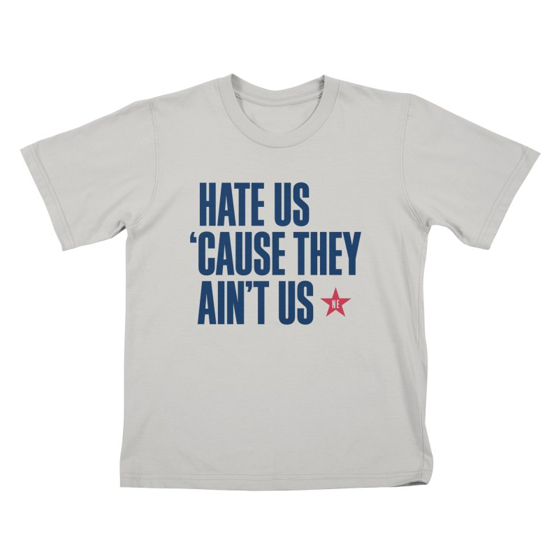 Hate Us 'Cause They Ain't Us Kids T-Shirt by Sport'n Goods Artist Shop