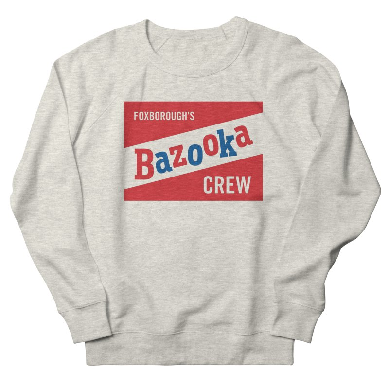 Bazooka Crew Women's French Terry Sweatshirt by Sport'n Goods Artist Shop