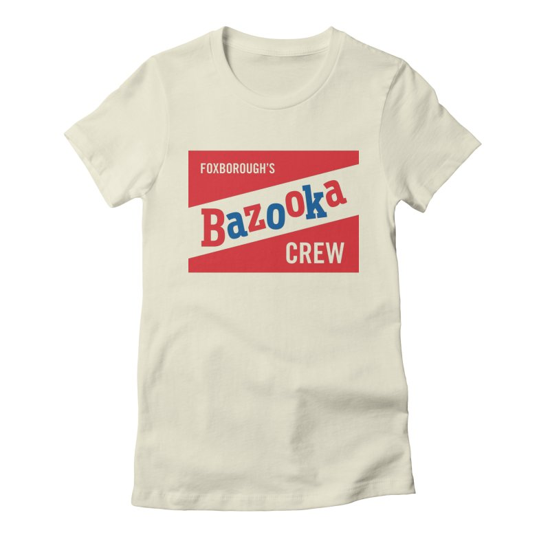 Bazooka Crew Women's Fitted T-Shirt by Sport'n Goods Artist Shop