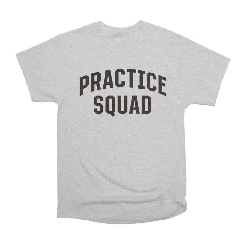 Practice Squad Men's Heavyweight T-Shirt by Sport'n Goods Artist Shop