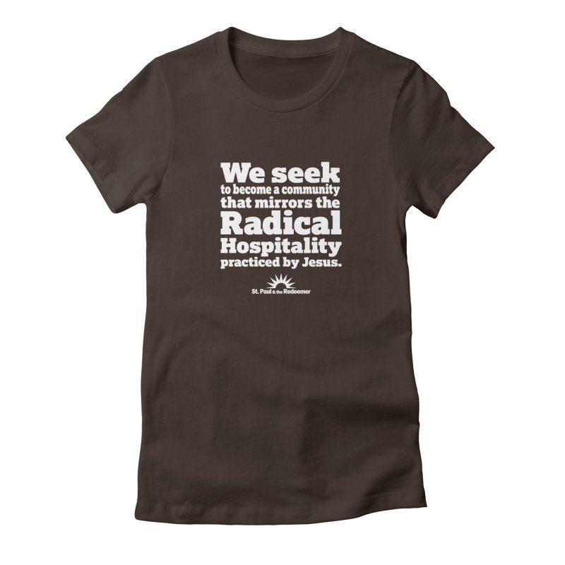 Radical Hospitality Women's Fitted T-Shirt by St. Paul & the Redeemer
