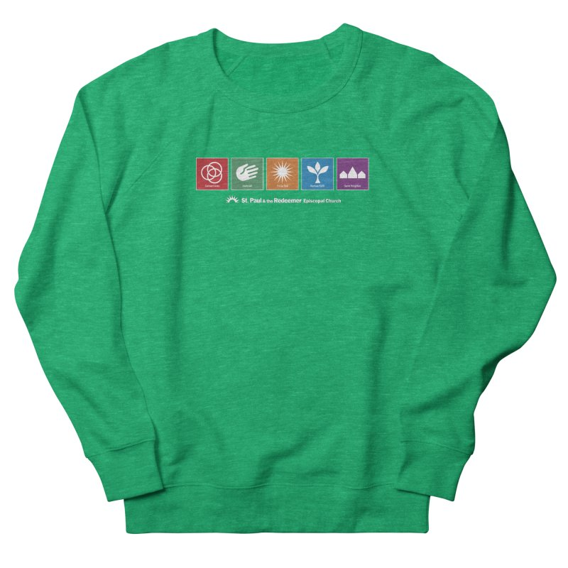 What We Do Women's French Terry Sweatshirt by St. Paul & the Redeemer
