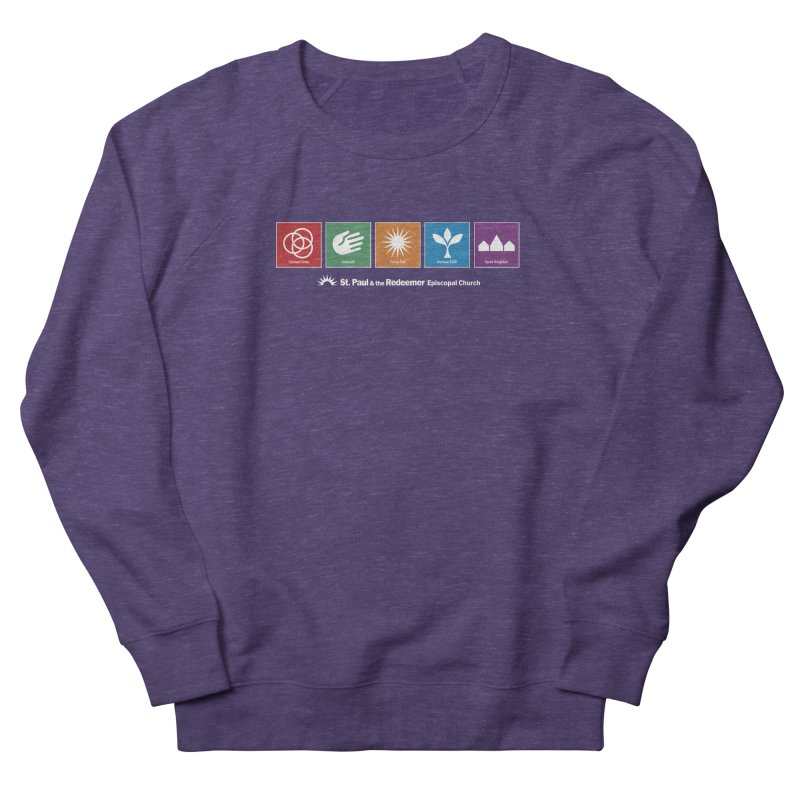 What We Do Men's French Terry Sweatshirt by St. Paul & the Redeemer