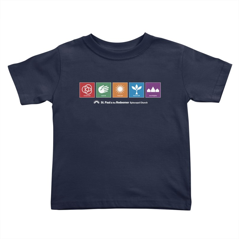 What We Do Kids Toddler T-Shirt by St. Paul & the Redeemer