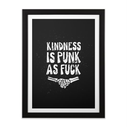 image for Kindness Is Punk As Fuck