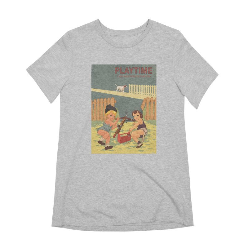PLAYTIME Women's Extra Soft T-Shirt by SPYKEEE's Artist Shop