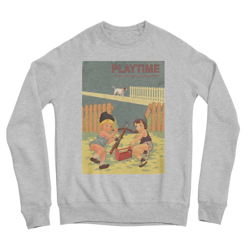 PLAYTIME Women's Sponge Fleece Sweatshirt by SPYKEEE's Artist Shop