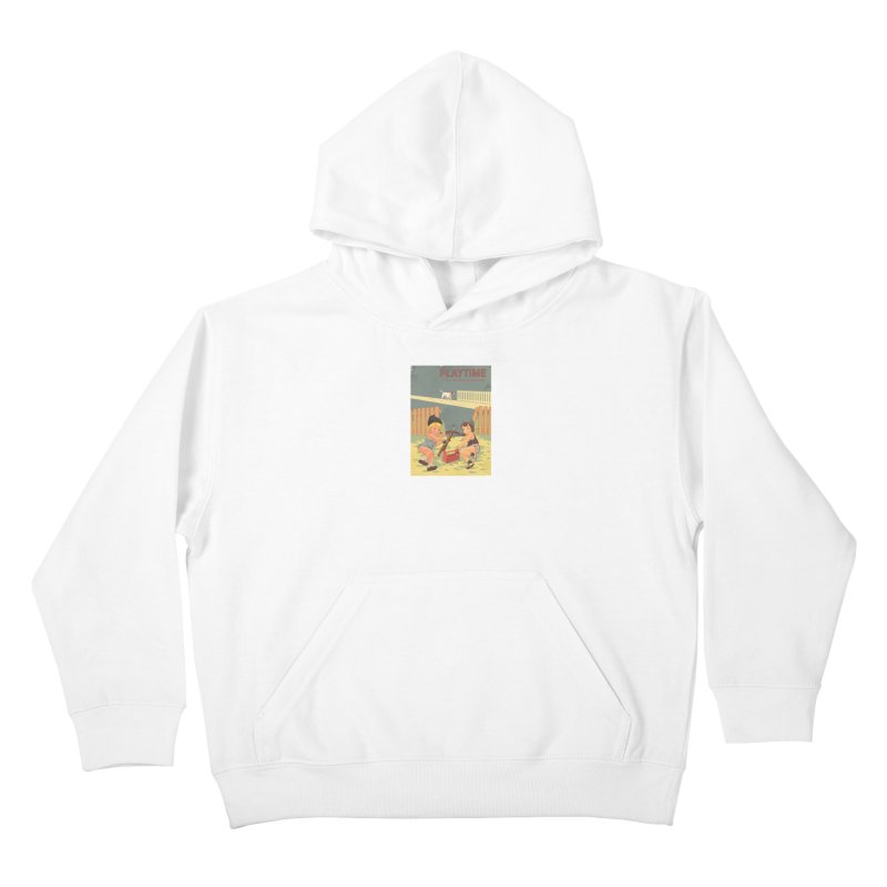 PLAYTIME Kids Pullover Hoody by SPYKEEE's Artist Shop