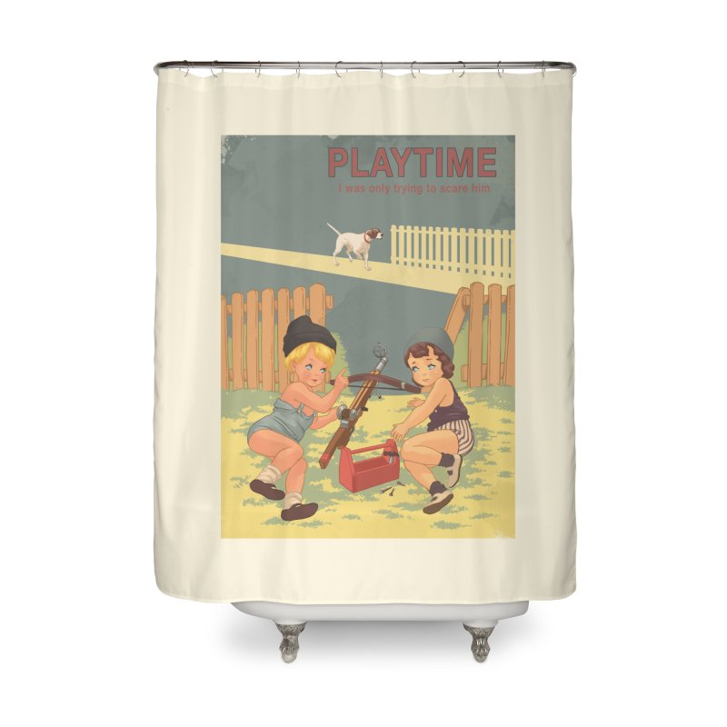 PLAYTIME Home Shower Curtain by SPYKEEE's Artist Shop