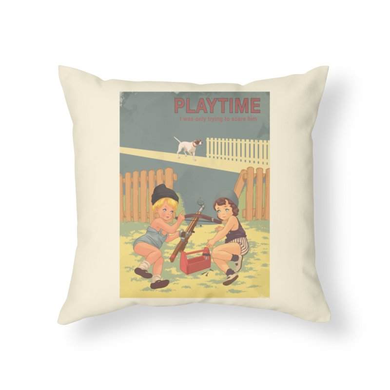 PLAYTIME Home Throw Pillow by SPYKEEE's Artist Shop