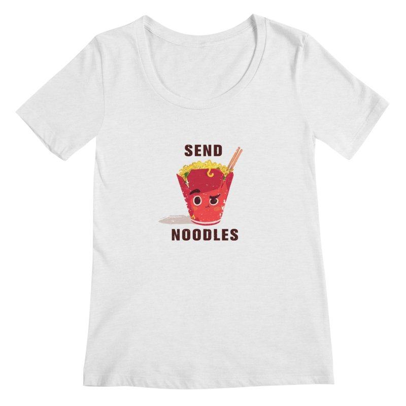 Send Noodles Women's Scoopneck by sraderezo's Artist Shop
