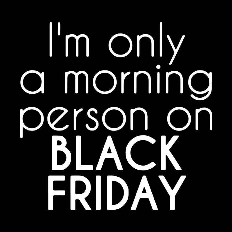 Black Friday Quote Cool Logo Funny