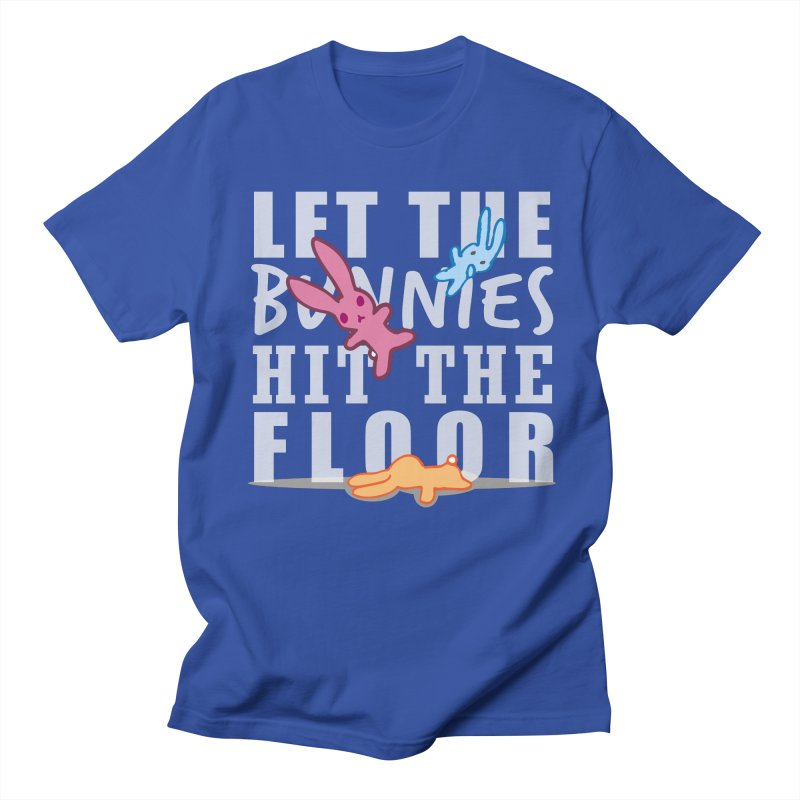 let the bunnies hit the floor Men's T-shirt by shutter shades facemask