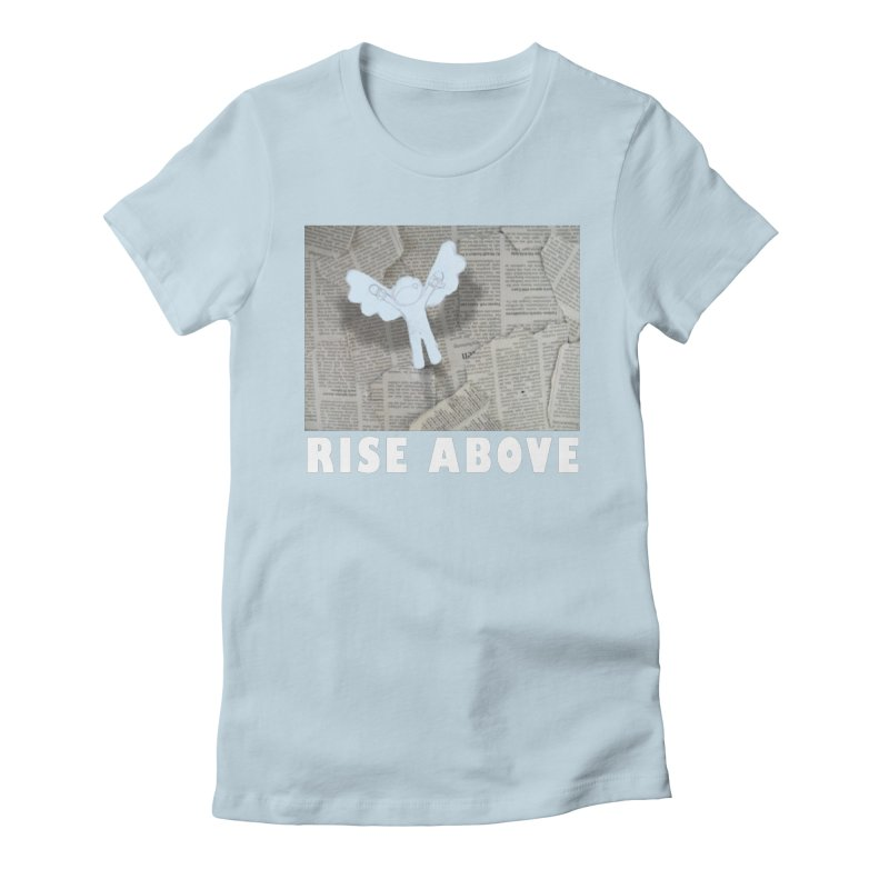 rise above Women's Fitted T-Shirt by shutter shades facemask