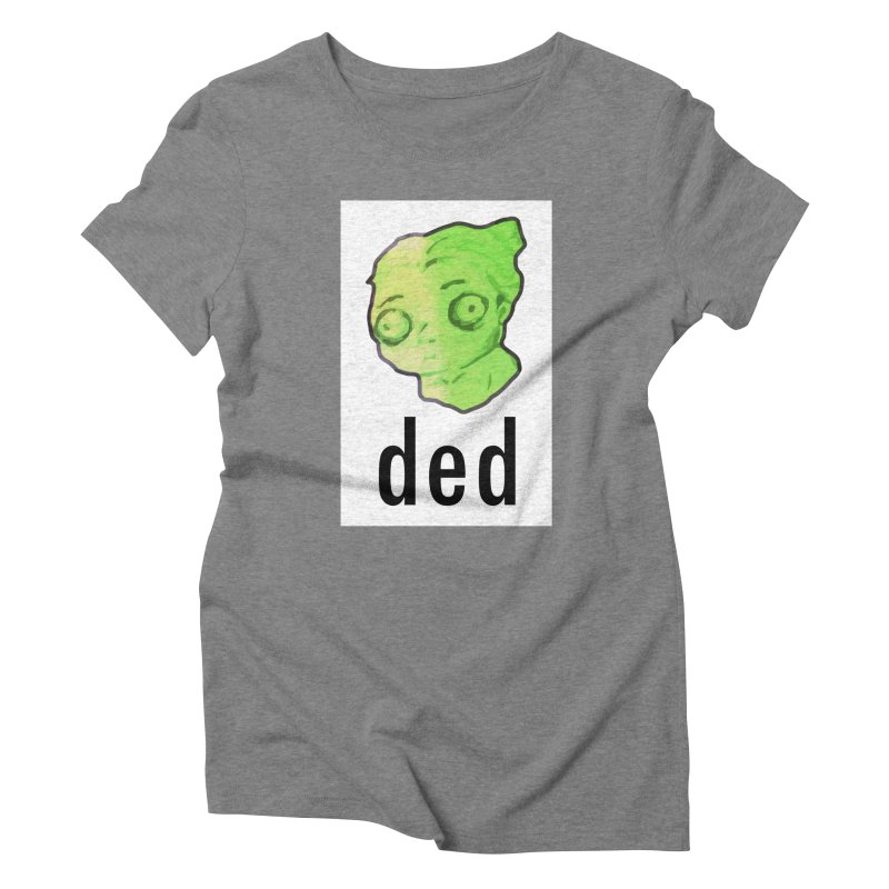 ded Women's Triblend T-shirt by shutter shades facemask