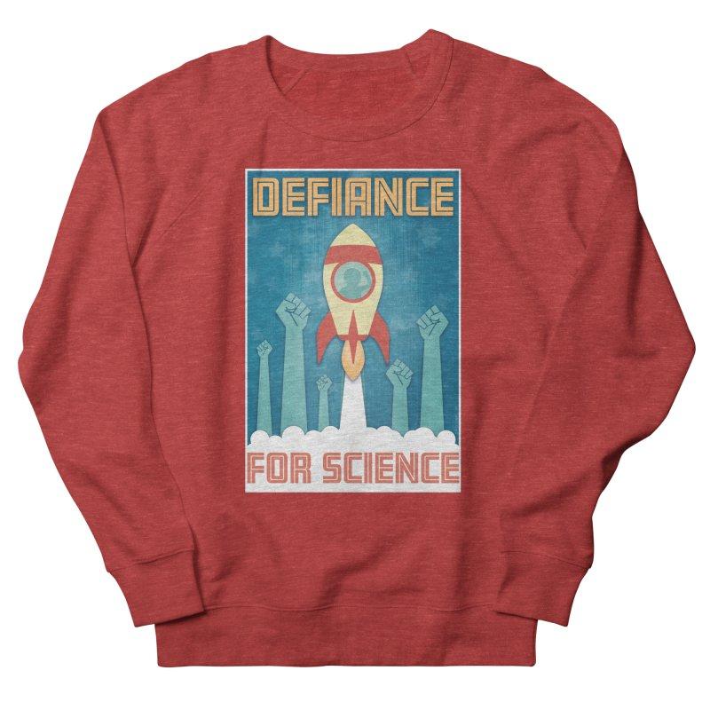 Defiance for Science Women's Sweatshirt by Stacy Kendra | Artist Shop