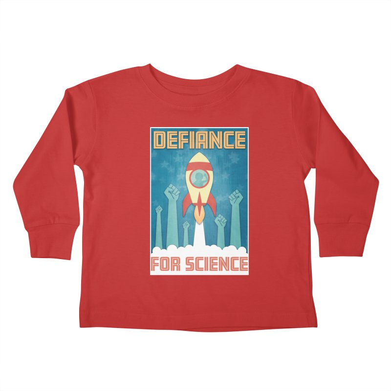 Defiance for Science Kids Toddler Longsleeve T-Shirt by Stacy Kendra | Artist Shop