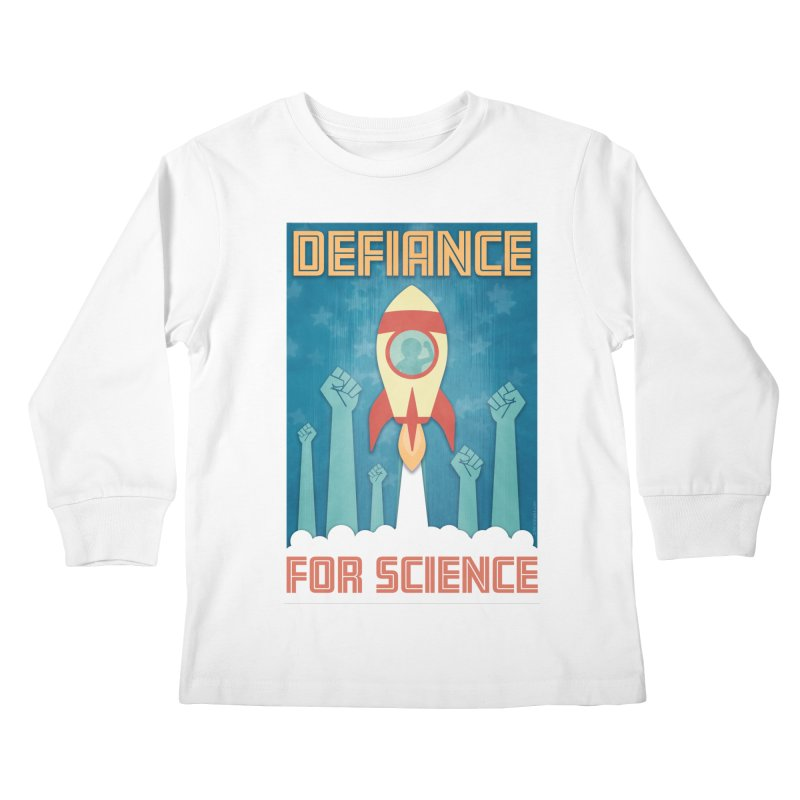 Defiance for Science Kids Longsleeve T-Shirt by Stacy Kendra | Artist Shop