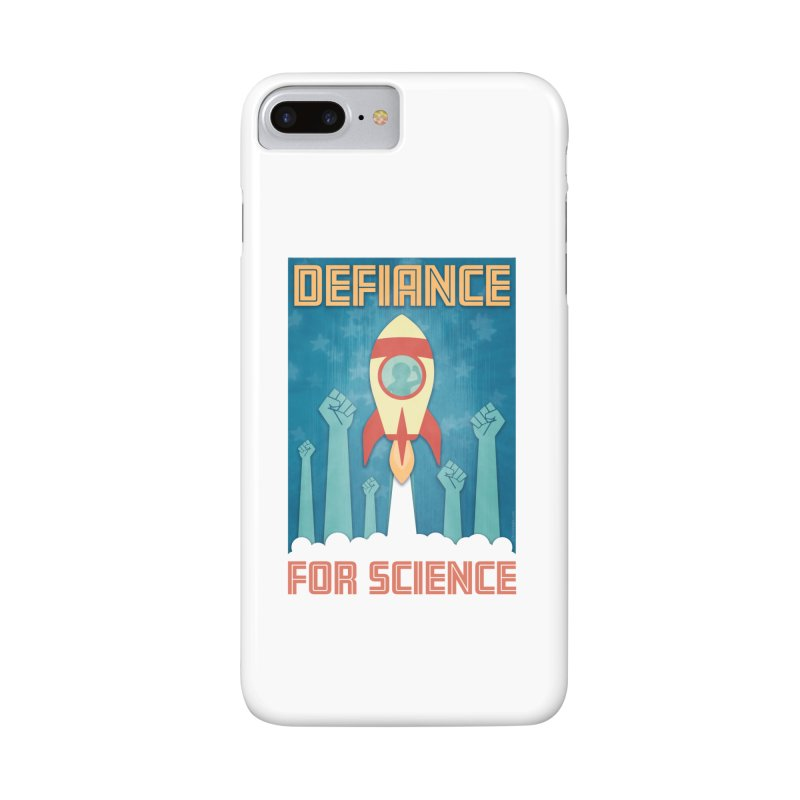 Defiance for Science Accessories Phone Case by Stacy Kendra | Artist Shop