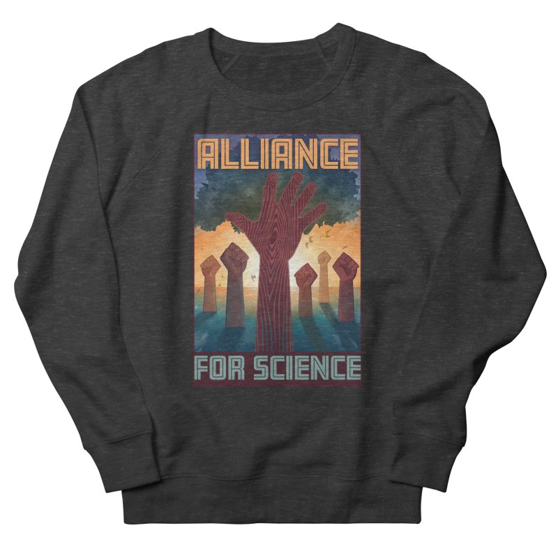 Alliance for Science Women's Sweatshirt by Stacy Kendra | Artist Shop