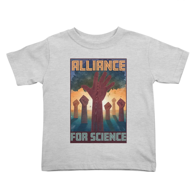 Alliance for Science Kids Toddler T-Shirt by Stacy Kendra | Artist Shop