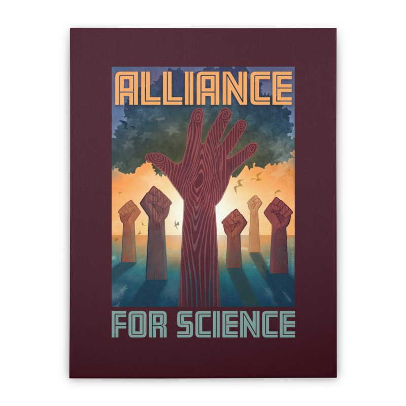 Alliance for Science Home Stretched Canvas by Stacy Kendra | Artist Shop