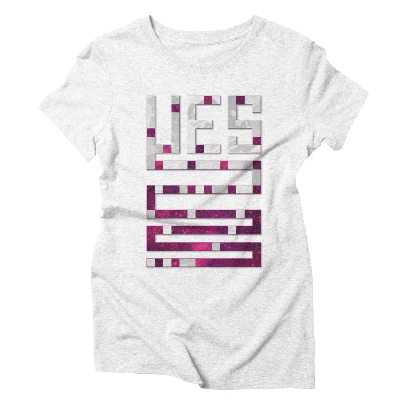 Yes/Lies Women's Triblend T-shirt by Stacy Kendra | Artist Shop