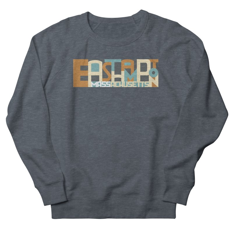 Easthampton, Massachusetts Women's Sweatshirt by Tom Pappalardo / Standard Design