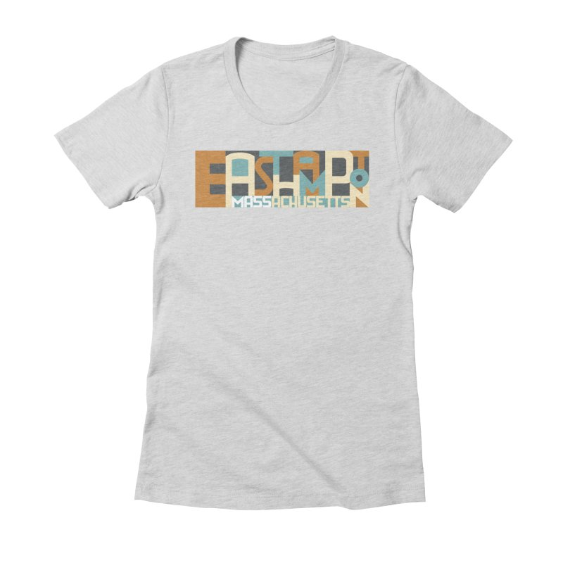 Easthampton, Massachusetts Women's Fitted T-Shirt by Tom Pappalardo / Standard Design