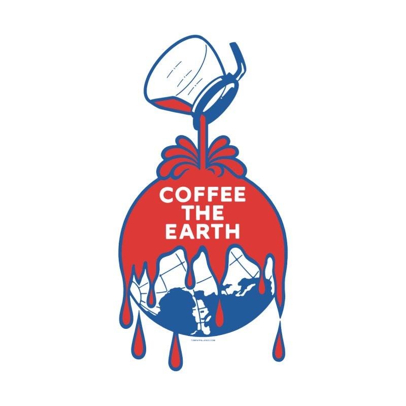 Coffee The Earth (Sherwin-Williams logo parody) Mugs, Buttons, & More Button by Object/Tom Pappalardo
